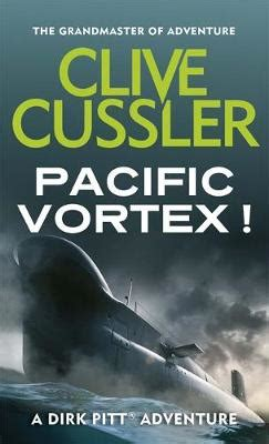 pacific vortex dirk pitt b002tz3e5c pacific vortex by clive cussler 9780751505030 buy book online at boomerang books