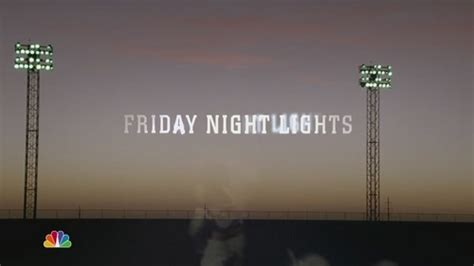 Friday Lights Wiki by Friday Lights Images Season 2 Opening Credits Hd