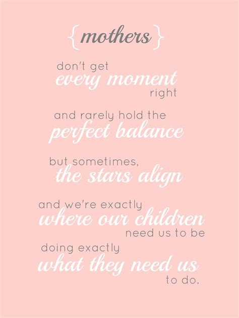 mothers day quote new mom encouragement quotes quotesgram