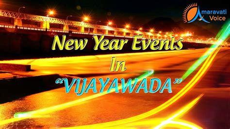 new year 2015 entertainment new year events in vijayawada 2016 news