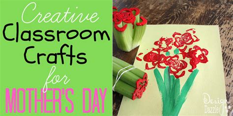 crafts for the classroom s day classroom crafts design dazzle