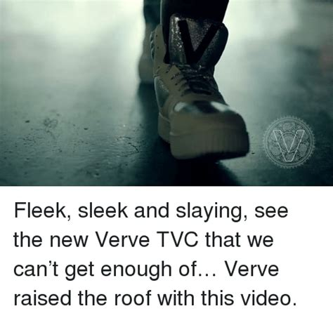 The Adverts We Cant Get Enough Of by Fleek Sleek And Slaying See The New Verve Tvc That We Can
