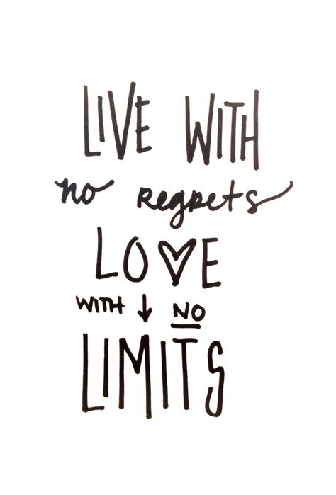 tattoo quotes no regrets quot live with no regrets love with no limits quot livelife