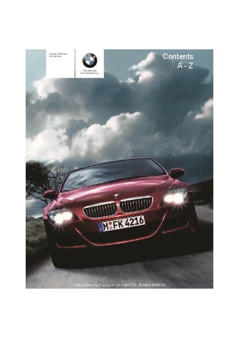 best auto repair manual 2009 bmw 6 series parental controls 2009 bmw 6 series 650i e63 e64 m6 owners manual