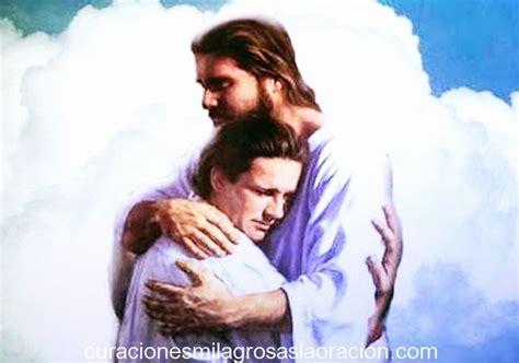imagenes de jesucristo abrazando a un niño oraci 211 n de buenos d 205 as padre dios mi se 241 or