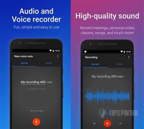 urutan format audio terbaik 10 aplikasi rekaman suara terbaik dan gratis di android