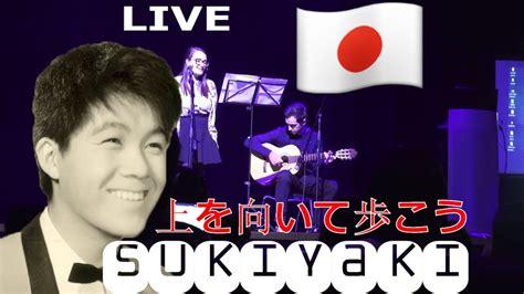 Cover Tsu kyu sakamoto sukiyaki cover live tsu