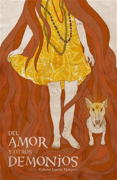 del amor y otros 8401242371 librotecando del amor y otros demonios