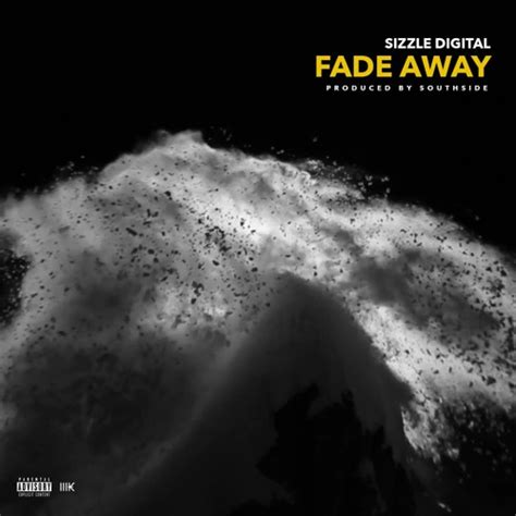 fade away audio sizzle digital young sizzle sonny digital