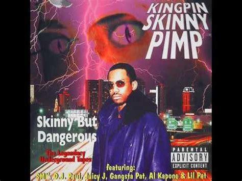 kingpin skinny pimp pimpin and hoin youtube kingpin skinny pimp goldy of the 90 s youtube