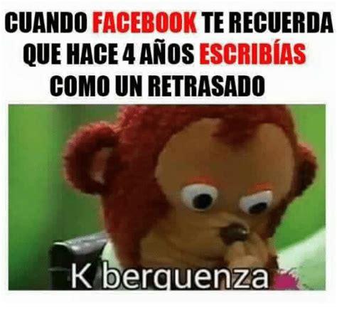 como hacer memes memes para facebook en espaol review ebooks view cuando facebook terecuerda que hace 4anos escribias como