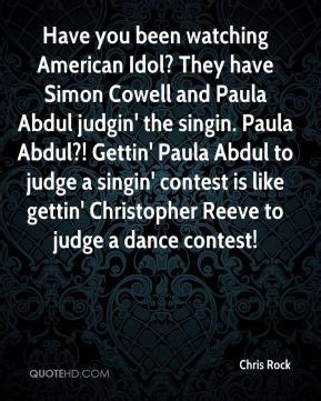 Paula Abdul Quote Of The Day by Paula Abdul Idol Quotes Quotesgram
