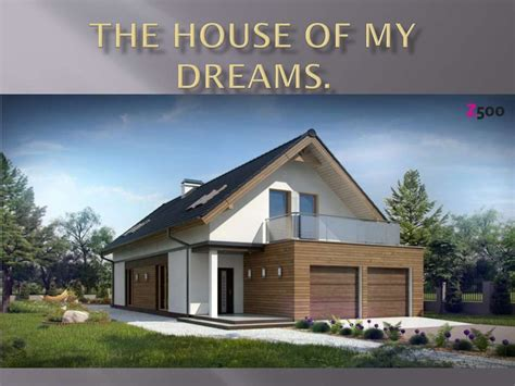 house of my dreams the house of my dreams презентация онлайн