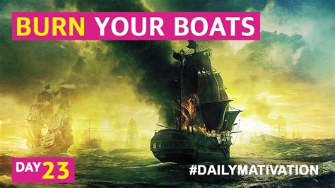 burn your boats burn your boats 23 youtube