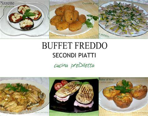 cucina veloce secondi piatti ricette secondi piatti freddi buffet estivo cucina