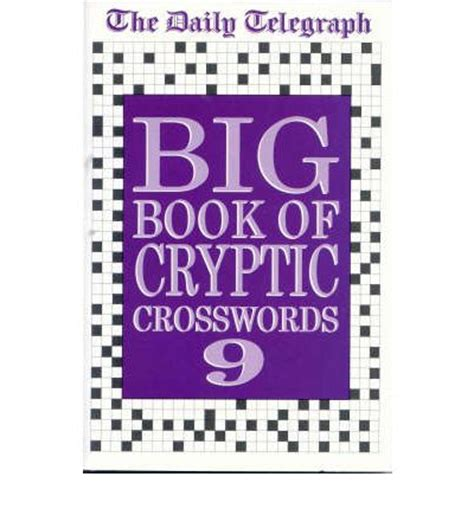 the daily telegraph cryptic crossword book 56 no 56 books the quot daily telegraph quot big book of cryptic crosswords bk 9