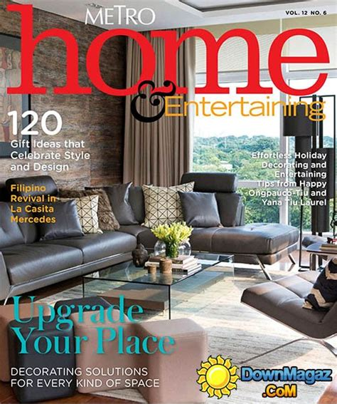 home design magazine philippines metro home entertaining ph vol 12 no 6 187 download pdf