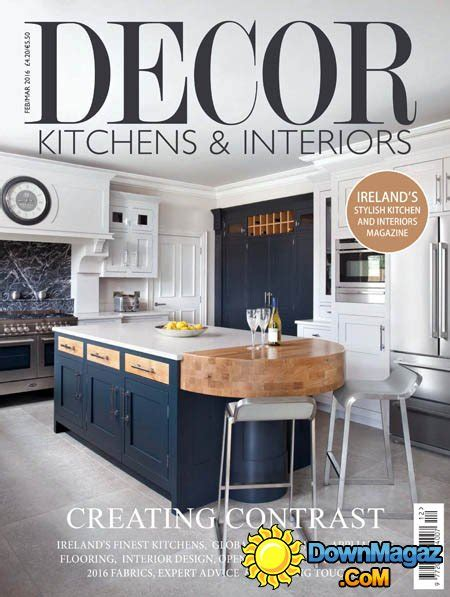 decor kitchens interiors february march