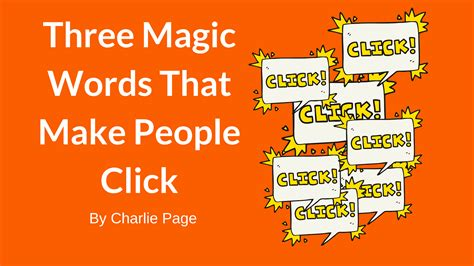 7 Magic Words To Get The Things You Want by Three Magic Words That Make Click Page
