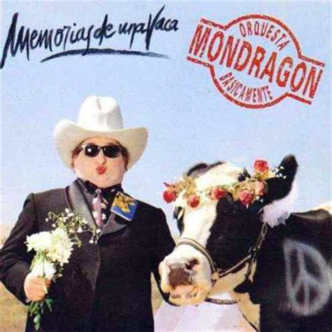 memorias de una vaca memorias de una vaca orquesta mondrag 243 n 1995