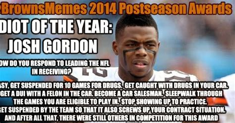 Josh Gordon Meme - brownsmemes the 2014 browns memes awards