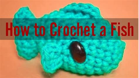 pattern fish youtube how to crochet a little fish easily step by step crochet