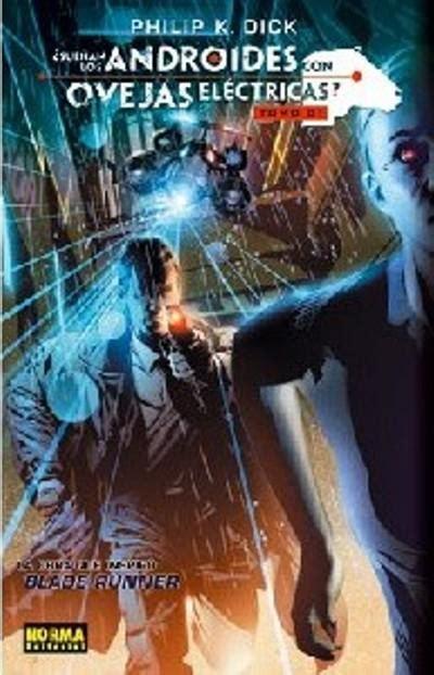 libro suenan los androides con 191 sue 241 an los androides con ovejas el 233 ctricas 1 novela gr 225 fica philip k tony parker