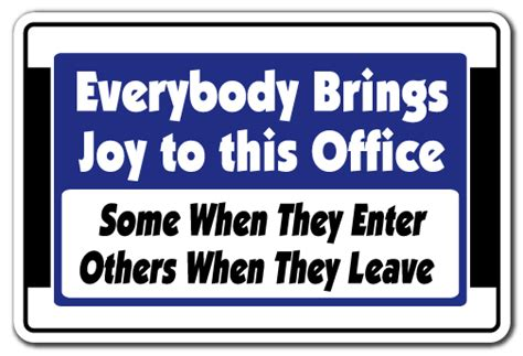 office desk signs funny everybody brings joy to this office novelty sign gift