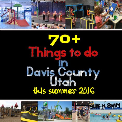 Places To Go On Your Birthday In Utah by 70 Things To Do In Davis County Utah Godavis Biz