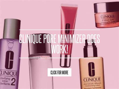 Clinique Pore Minimizer Does Work by Clinique Pore Minimizer Does Work