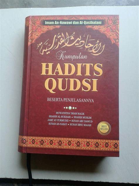 Kumpulan 100 Hadits Al Bukhari Dan Muslim Buku Agama Islam buku kumpulan hadits qudsi berserta penjelasannya
