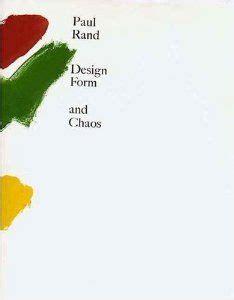 Design Form And Chaos By Paul Rand Pdf | 1000 images about graphic design paul rand on pinterest