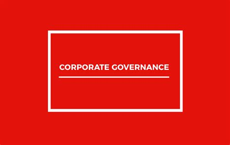 Mba Research Topics On Corporate Governance by Corporate Governance Definition