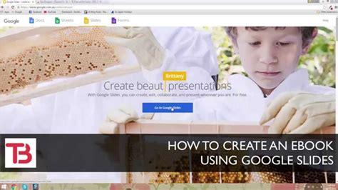 construct 2 tutorial ebook google slides tutorial how to design create an ebook