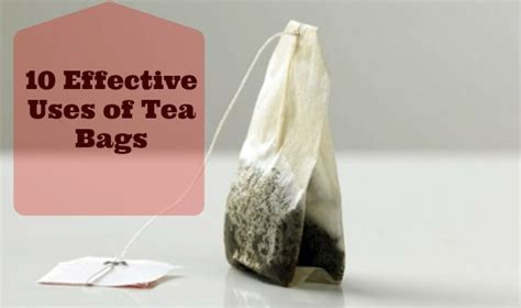 how to use tea bags don t discard your used tea bags 10 effective uses of tea