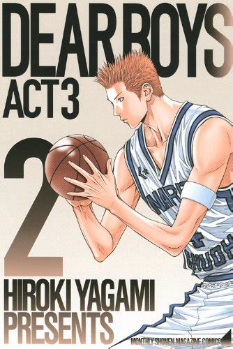 Dear Boys Act3 No 1 dear boys act3 2 講談社コミックス月刊マガジン 八神ひろき の感想 2レビュー ブクログ