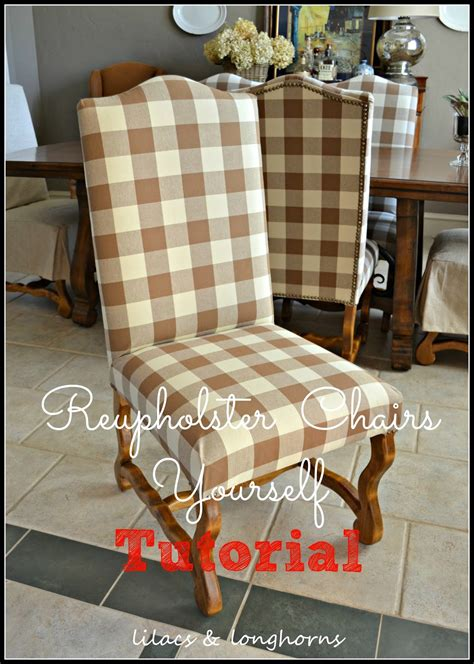 How To Recover A Dining Room Chair How To Reupholster A Dining Chair Lilacs And Longhornslilacs And Longhorns