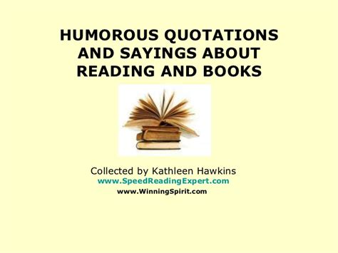 pictures about reading books humorous quotations and sayings about reading and books