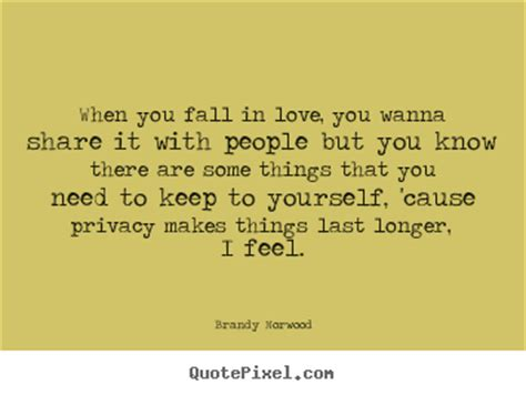 how can i make myself last longer in bed quotes by brandy norwood quotepixel com