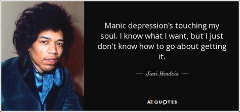 jimi hendrix quote manic depressions touching  soul