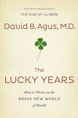 my year to thrive books the lucky years how to thrive in the brave new world of