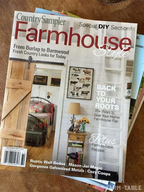 farmhouse decor magazines country sler magazine mention