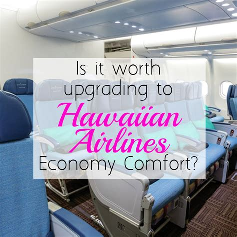 hawaiian airlines comfort seats flying hawaiian airlines economy comfort