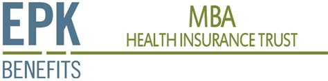 Mba Benefits To Company by Epk Benefits Mba Health Insurance Trust