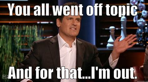 Shark Tank Meme - timothy heberlein s funny quickmeme meme collection