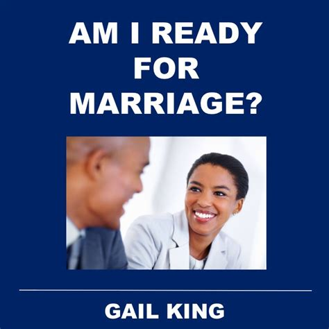 am i ready for a am i ready for marriage gail king