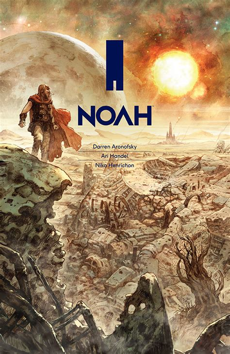 the of noah books darren aranofsky s noah graphic novel preview ten pages here