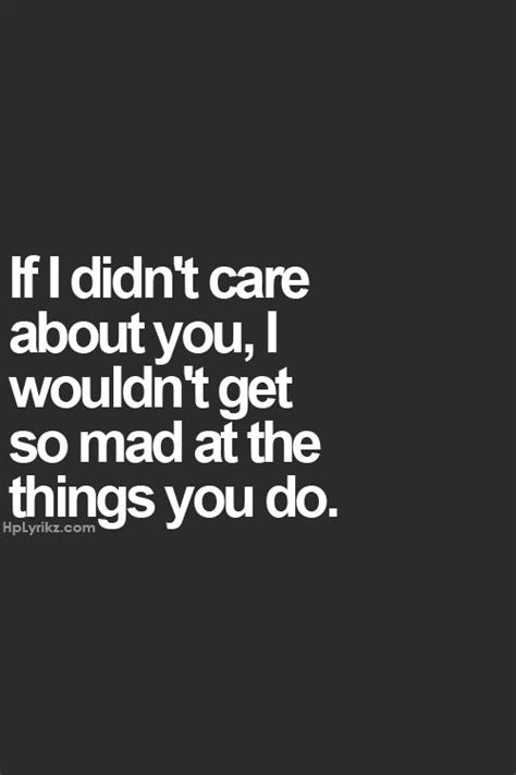 mad quotes you make me so mad quotes quotesgram