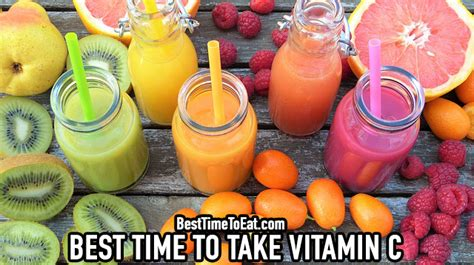 best vitamins to take best time to take vitamin c