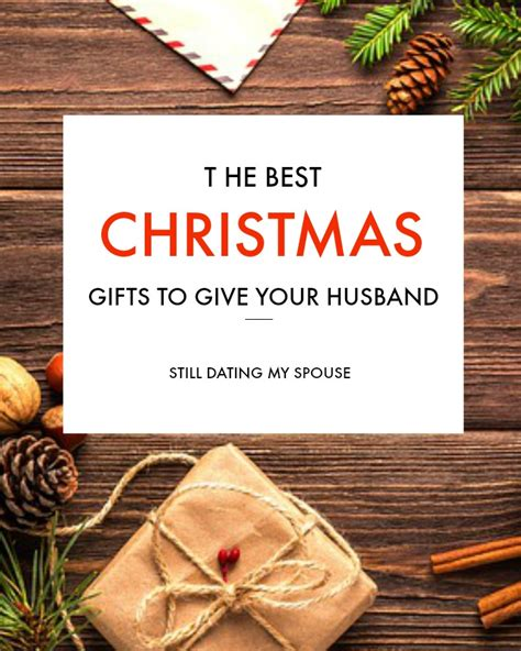 best 28 great christmas gifts for husband one haven